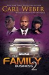 The Family Business 2 by Carl Weber