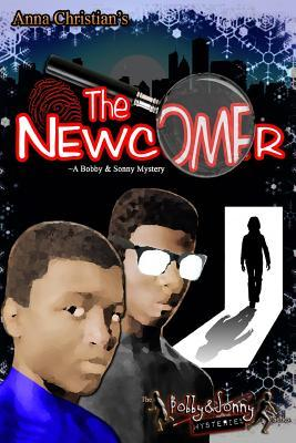 The Newcomer by Anna Christian