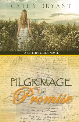 Pilgrimage of Promise by Cathy Bryant