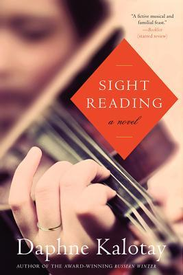 Sight Reading: A Novel