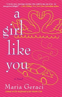A Girl Like You by Maria Geraci