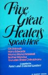 Five Great Healers Speak Here