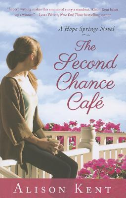 Free download The Second Chance Cafe (Hope Springs #1) PDF