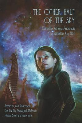 Download for free The Other Half of the Sky (The Books of the Raksura) PDF by Athena Andreadis, Kay T. Holt