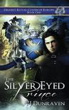 The Silver Eyed Prince (Highest Royal Coven of Europe, #1)