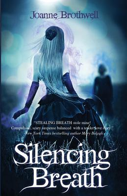 Silencing Breath by Joanne Brothwell