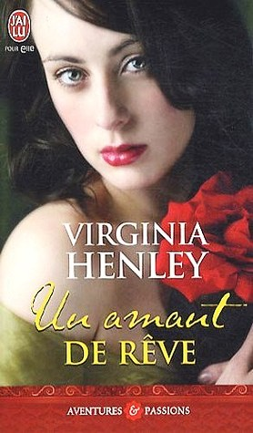 Un amant de rêve by Virginia Henley