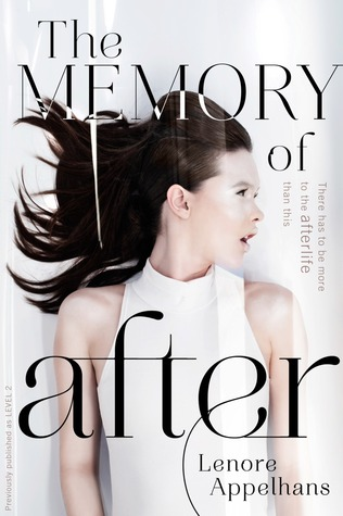 The Memory of After (The Memory Chronicles, #1)