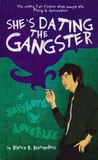 She's Dating the Gangster by Bianca B. Bernardino