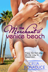 The Merchant of Venice Beach (Rollicking Bun, #1)