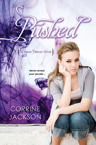 Pushed (Sense Thieves, #2)
