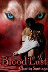 Blood Lust (Rapid City Wolves, #1)