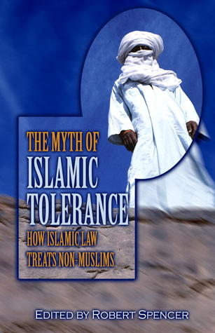 The Myth of Islamic Tolerance by Robert Spencer