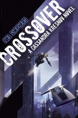 Crossover (Cassandra Kresnov #1)