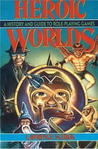 Heroic Worlds by Lawrence Schick