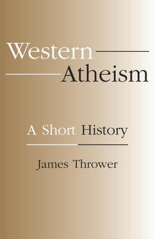 Western Atheism by James Thrower