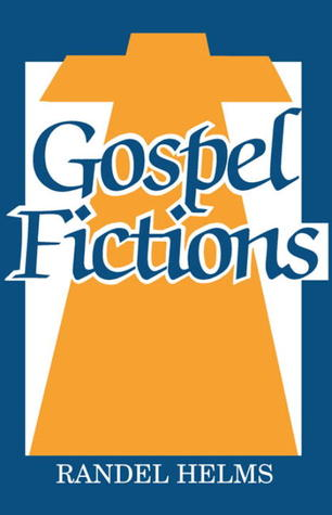 Gospel Fictions by Randel McCraw Helms