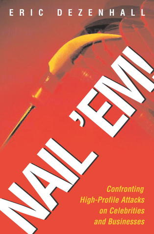 Nail Em!: Confronting High-Profile Attacks on Celebrities Businesses