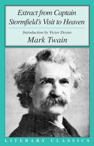 Extract from Captain Stormfield's Visit to Heaven by Mark Twain