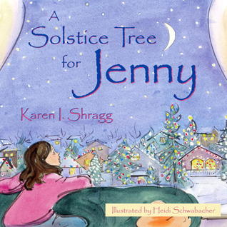 A Solstice Tree for Jenny by Karen Shragg