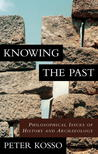 Knowing the Past: Philosophical Issues of History and Archaeology