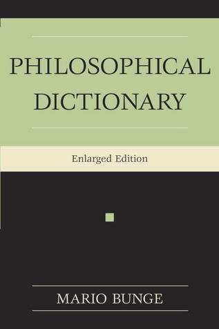 Philosophical Dictionary by Mario Bunge