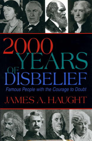 2000 Years of Disbelief by James A. Haught