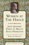 Women at the Hague: The International Peace Congress of 1915