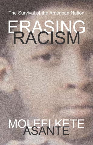 Erasing Racism: The Survival of the American Nation