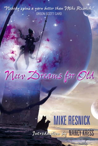 New Dreams for Old by Mike Resnick