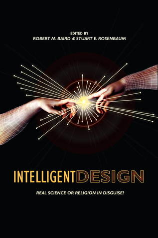 Intelligent Design: Science or Religion? Critical Perspectives