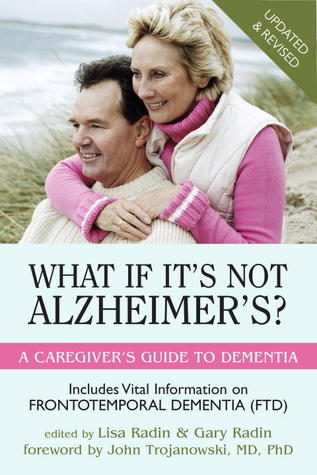 What If It's Not Alzheimer's? by Lisa Radin