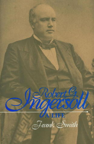 Robert G. Ingersoll by Frank  Smith