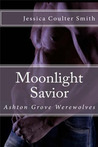 Moonlight Savior (Ashton Grove Werewolves 5)
