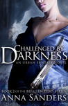 Challenged by Darkness
