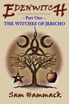 The Witches of Jericho (Edenwitch #1)
