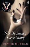 No Ordinary Love Story (The Diary of a Submissive #2)