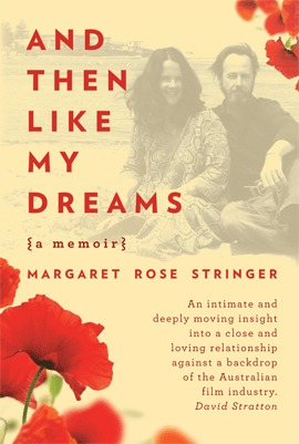And then like my dreams by Margaret Rose Stringer