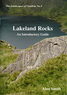 Lakeland Rocks: An Introductory Guide