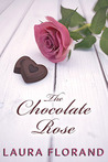 The Chocolate Rose (Amour et Chocolat, #3) (La Vie en Roses, #1)
