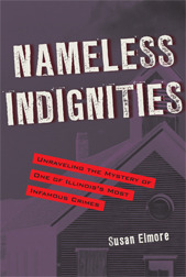 Nameless Indignities by Susan Elmore