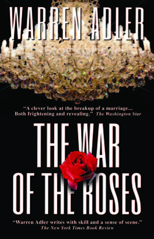 The War of the Roses by Warren Adler