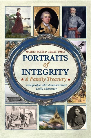 Portraits of Integrity: Real People Who Demonstrated Godly Character (Volume 1