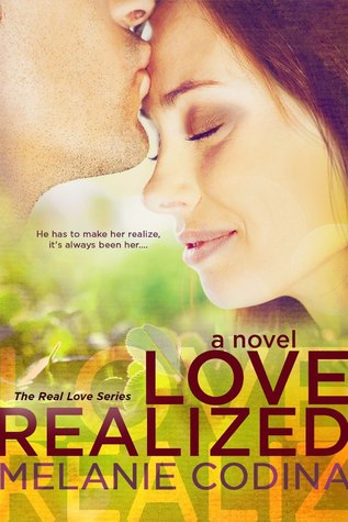 Love Realized by Melanie Codina