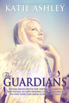 The Guardians by Katie Ashley