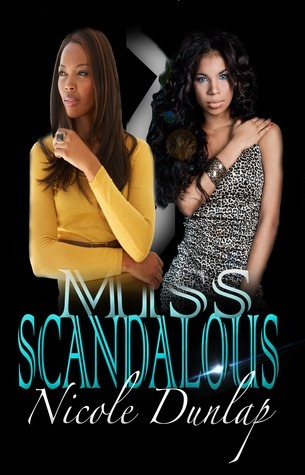 Miss Scandalous by Nicole Dunlap