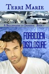 Forbidden Disclosure by Terri  Marie