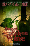 Sweet Poison Wine (Incryptid, #0.6)