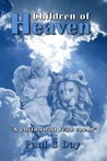 Children of Heaven by Paul G. Day