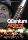 Quantum Activist